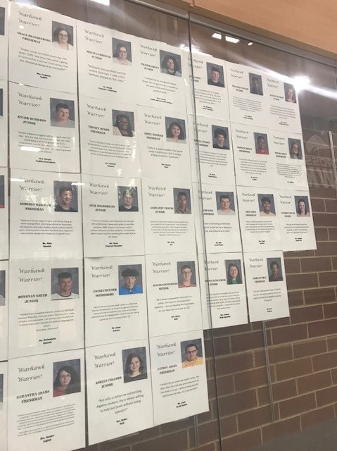 Students recognized for Warhawk Warriors had posters created for them that hang in the Great Hall for everyone to see.  A new group will be recognized each quarter.